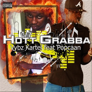 Hott Grabba (feat. Popcaan) - Single Mp3 Download