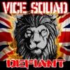 Defiant, Vice Squad