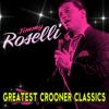 Medley - Dear Old Girl / Girl of My Dreams - Jimmy Roselli