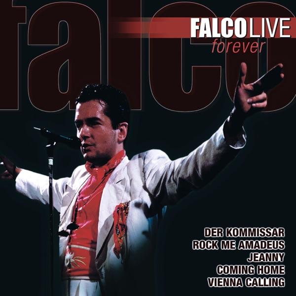 Falco mit Coming Home (Jeanny, Pt. 2, Ein Jahr danach)