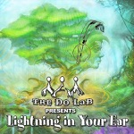 The Do LaB Presents Lightning In Your Ear