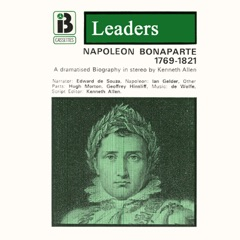 Napoleon Bonaparte: The Leaders Series (Dramatized)