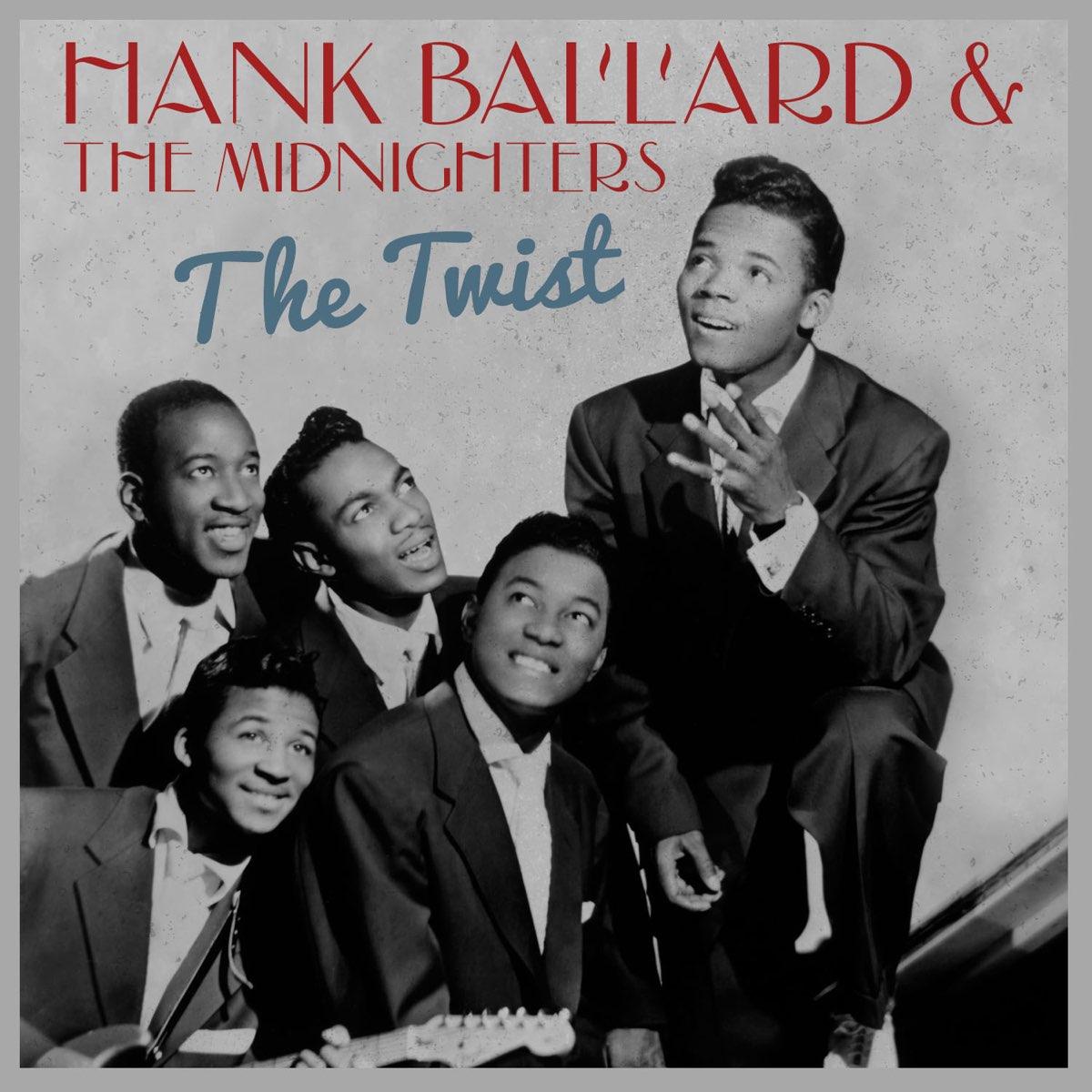ハンク・バラード & The Midnightersの「The Twist - Single」をApple Musicで