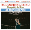 Gershwin: Rhapsody in Blue - An American in Paris - Leonard Bernstein, New York Philharmonic & Columbia Symphony Orchestra