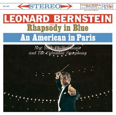 Gershwin: Rhapsody in Blue - Leonard Bernstein, New York Philharmonic & Columbia Symphony Orchestra album