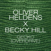 Gecko (Overdrive) [Radio Edit] - Single