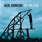 To the Sea (Bonus Track Version)
