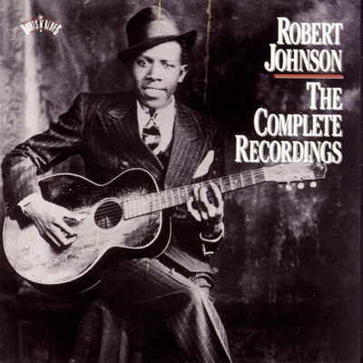 The Complete Recordings - Robert Johnson album