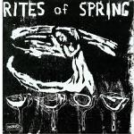 Rites Of Spring - Drink Deep
