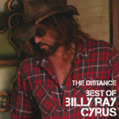 Best of Billy Ray Cyrus - The Distance