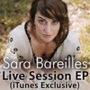 Live Session (iTunes Exclusive) - EP, Sara Bareilles