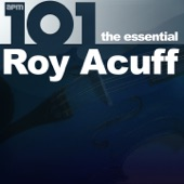 Roy Acuff - Yes Sir That's My Baby