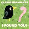 I Found You! - Caspar Babypants