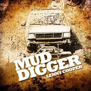 Lenny Cooper - Mud Digger