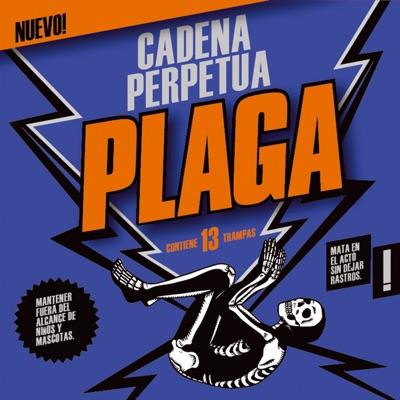 Plaga - Cadena Perpetua