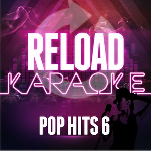 Reload Karaoke - Give Me Everything (Tonight) [In the Style of 'Pitbull feat. Ne-Yo & Afrojack']