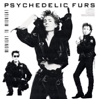 Midnight to Midnight, The Psychedelic Furs