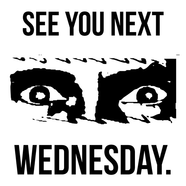 See You Next Wednesday By Acast On Apple Podcasts