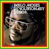 Pablo Moses - I Man a Grasshoper