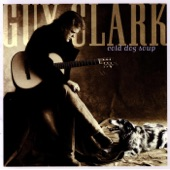Guy Clark - Fort Worth Blues