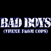 "Inner Circle - Bad Boys (From ""Cops"")"