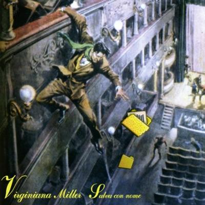 Salva con nome (Live) - Virginiana Miller