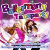 Ballermann Tanzparty - Die besten Discofox Hits zu deiner Schlager & Fox Tanz Fete 2013 bis 2014 - Various Artists