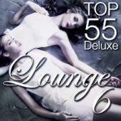 Lounge Top 55, Vol. 6 (Deluxe)