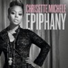 Chrisette Michele - Epiphany  Im Leaving