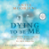 Anita Moorjani - Dying to Be Me: My Journey from Cancer, to Near Death, to True Healing (Unabridged)