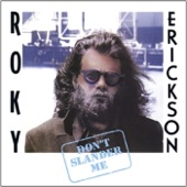 Roky Erickson - Crazy Crazy Mama
