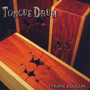 Tyrone Douglas - Tongue Drum