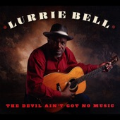 Lurrie Bell - Trouble in My Way (feat. Billy Branch)