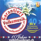 Garantiert Volksmusik (40 x Schweizer Volksmusik) (feat. Various Artists)