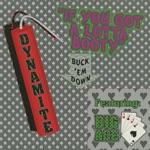 Dynamite featuring Big Ace - If You Gotta Lotta Booty (Big Booty Mix)