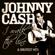 I Walk the Line - Johnny Cash