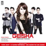 Bersinar Terang - Geisha - Geisha