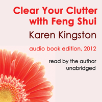 Clear Your Clutter with Feng Shui (Unabridged)