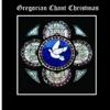 Christmas Gregorian Chant - Schubert Ave Maria