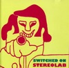 Switched On, Stereolab