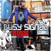 Come Over Missing You Busy Signal - Busy Signal