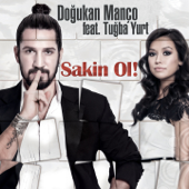 Sakin Ol! (Radio Mix) [feat. Tuğba Yurt]