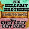 Back To Back: The Bellamy Brothers & The Nitty Gritty Dirt Band, The Bellamy Brothers & Nitty Gritty Dirt Band