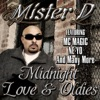 Midnight Love & Oldies, Mister D