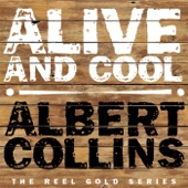 Albert Collins - Thaw Out