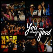 Actsperiment 3.0: You Are Always Good