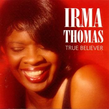 DOWNLOAD MP3: Irma Thomas - True Believer