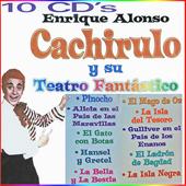 Cachirulo y su Teatro Fantastico