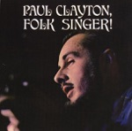 Paul Clayton - Gotta Travel On