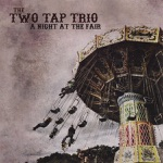 The Two Tap Trio - The Highland Man / Tie the Bonnet / The Connaught Heifers (highland/reels)